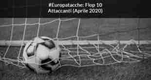 europatacche-attaccanti-aprile-2020